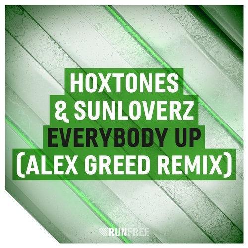 Hoxtones & Sunloverz - Everybody Up (Alex Greed Remix)