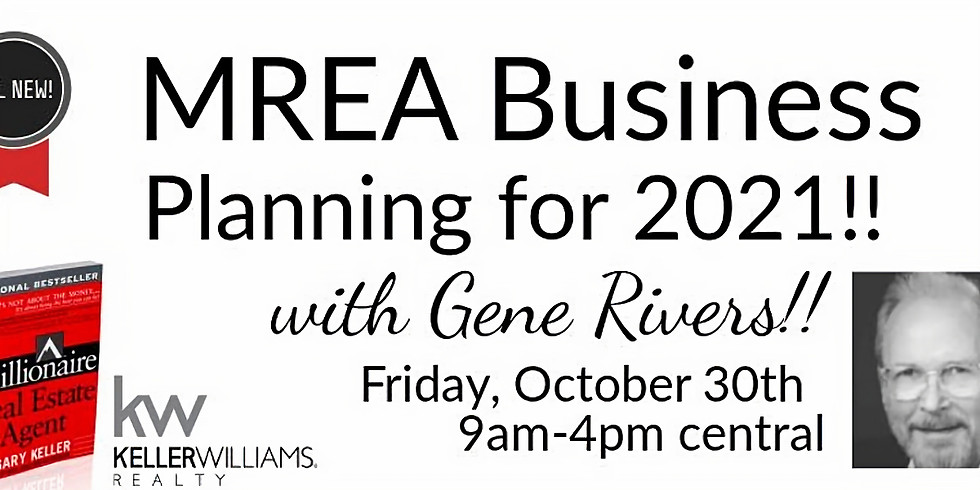 BRAND NEW MREA Business Planning for 2021 with Gene Rivers!!