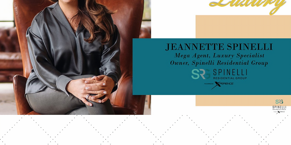 Lead with Luxury with Jeanette Spinelli
