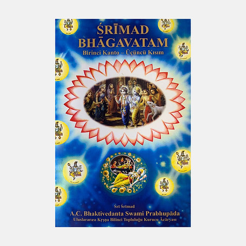 Şrimad Bhagavatam: Birinci Kanto - Üçünçü Kısım