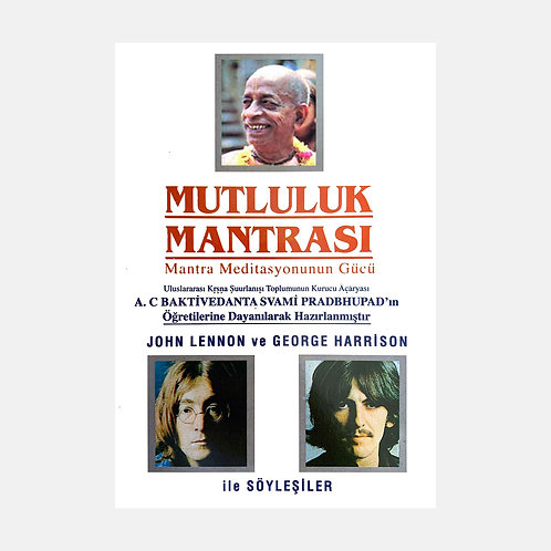 Mutluluk Mantrası: Mantra Meditasyonunun Gücü