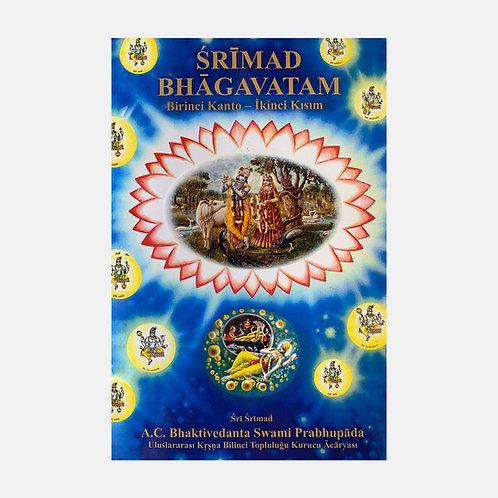 Şrimad Bhagavatam: Birinci Kanto - İkinci Kısım
