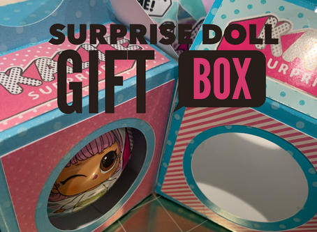 SURPRISE DOLL GIFT BOX MADE WITH CRICUT MAKER