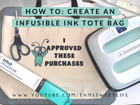 How to layer Cricut Infusible Ink on a Tote Bag