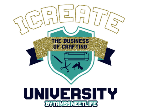 Welcome to I Create University By: Tam's Sweet Life