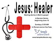 2021 06 Jesus Healer Flyer Pic.png