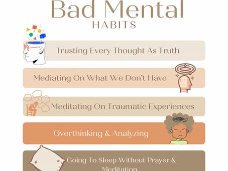 Transfiguring Bad Mental Habits
