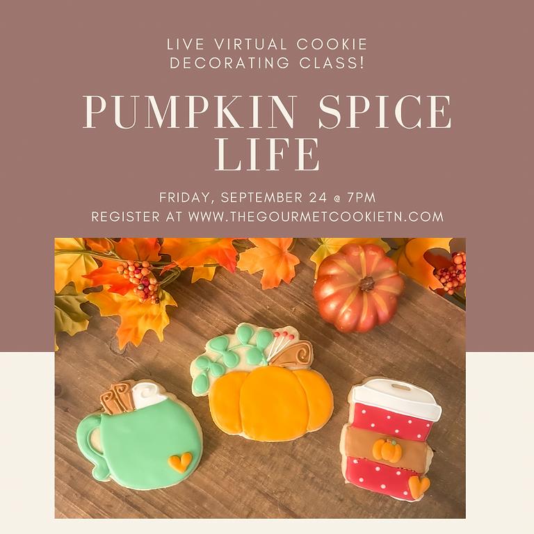"""Pumpkin Spice Life"" Virtual Cookie Decorating Class"