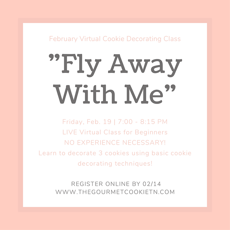 """LIVE Virtual  Cookie Decorating Class - """"Fly Away With Me"""""""