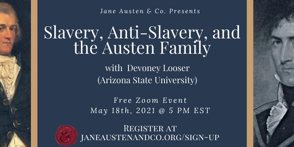 Slavery, Anti-Slavery, and the Austen Family