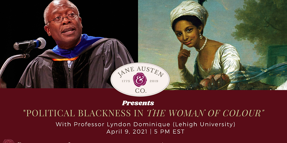 """Political Blackness in """"The Woman of Colour"""""""