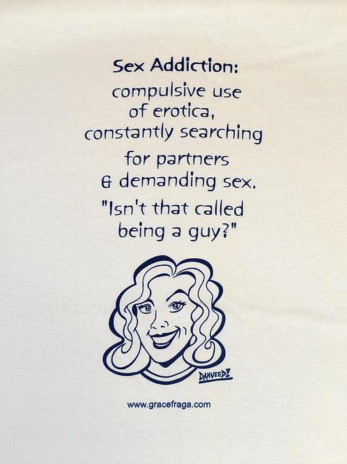 Sex addition Tee