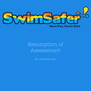 Resumption of SwimSafer Assessment in 2021
