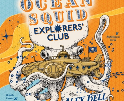 The Ocean Squid Explorers Club by Alex Bell