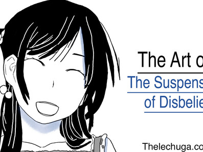 The Art of the Suspension of Disbelief