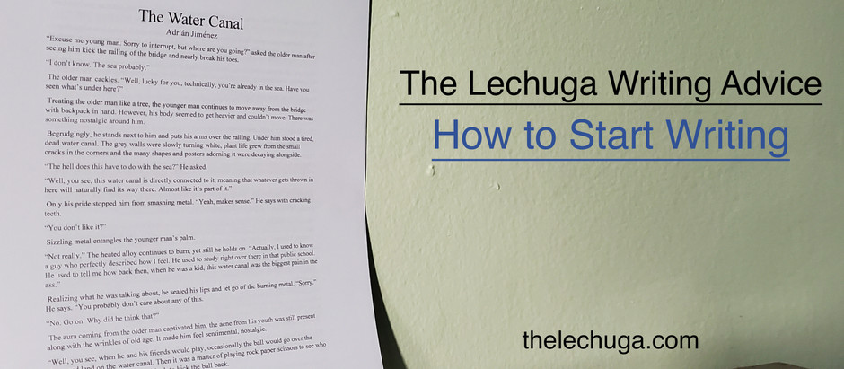 The Lechuga Writing Advice: How to Start Writing Fiction