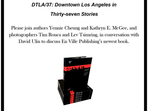 DTLA/37 Book Launch and Signing at The Last Bookstore