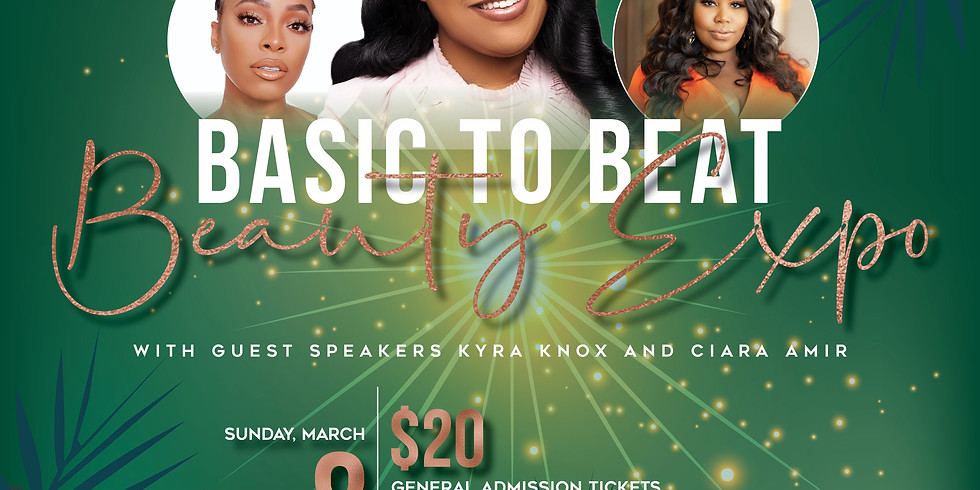 Basic to Beat Beauty Expo