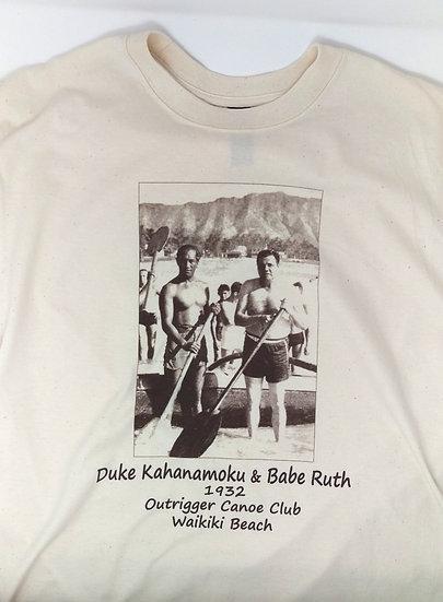 Duke Kahanamoku & Babe Ruth Cotton T