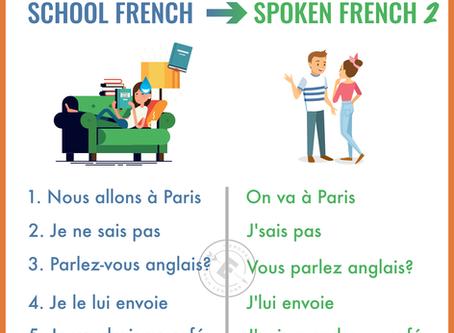 School French VS Spoken French