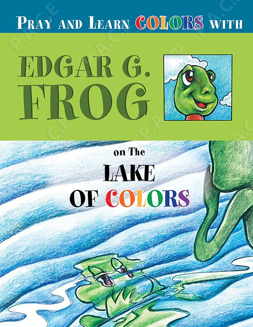 Pray & Learn Colors with Edgar G Frog