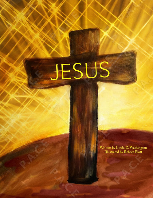 """""""JESUS"""" Book 3  (Available in English & Spanish)"""