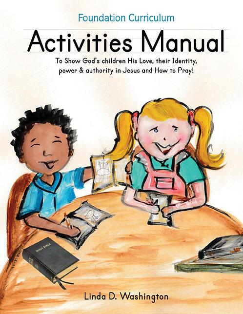 """ACTIVITIES MANUAL"" Foundation Curriculum"