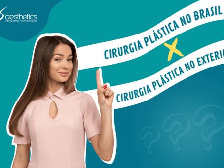 Cirurgia plástica no Brasil X Cirurgia plástica fora