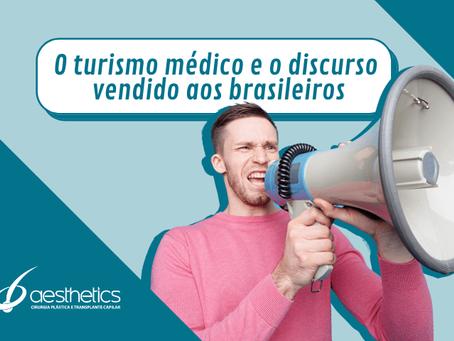 O turismo médico e o discurso vendido aos brasileiros