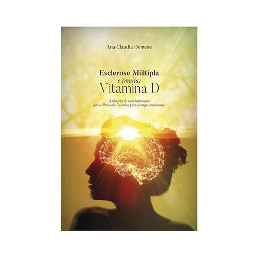 Livro Esclerose Múltipla e (Muita) Vitamina D