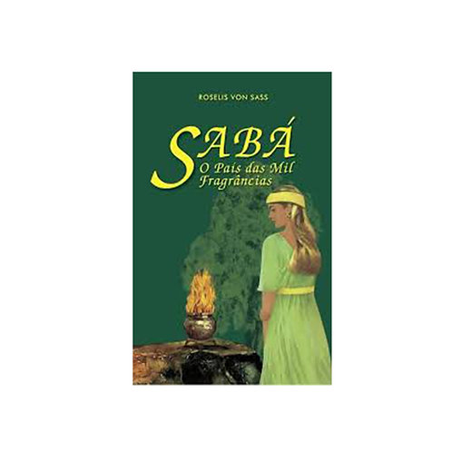 Livro Sabá: o país das mil fragrâncias