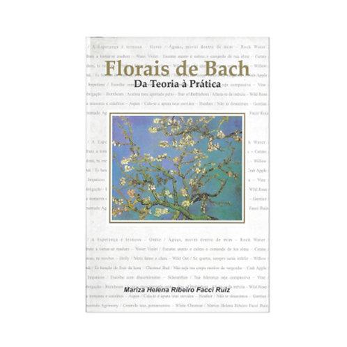 Livro Florais de Bach Da Teoria À Prática