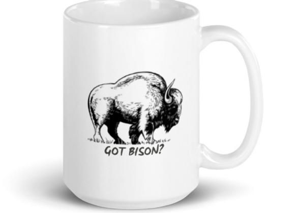 Got Bison? Ceramic Mug - 15 oz