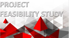 PROJECT FEASIBILITY STUDY -  Is it right for you?