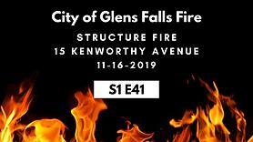 S1E41 GF Fire structure fire 11-16-2019.