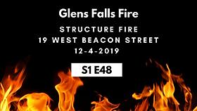 S1E48 Glens Falls Fire Structure Fire 12