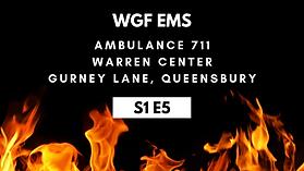 S1E5 WGF EMS 711 Gurney Lane.png