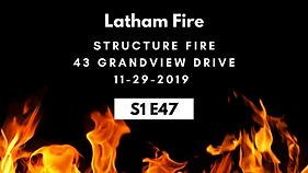 S1E47 Latham FD Structure fire 11-29-201