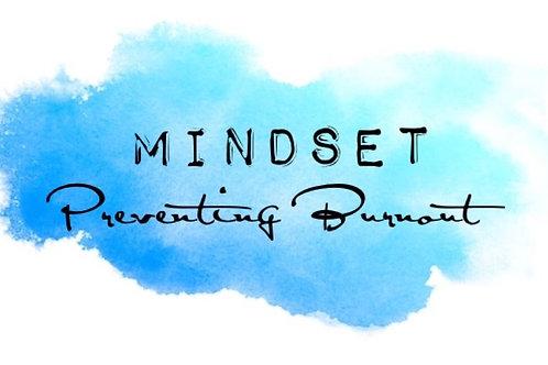 MINDSET: Preventing Burnout