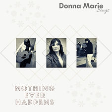 Donna Marie Songs NOTHING EVER HAPPENS a