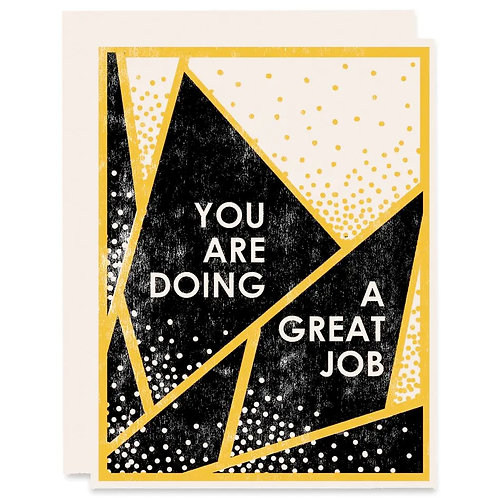 You Are Doing a Great Job