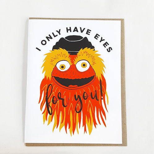 Only Have Eyes- Gritty