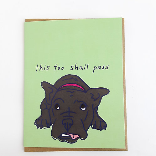 This Too Shall Pass brown dog on green