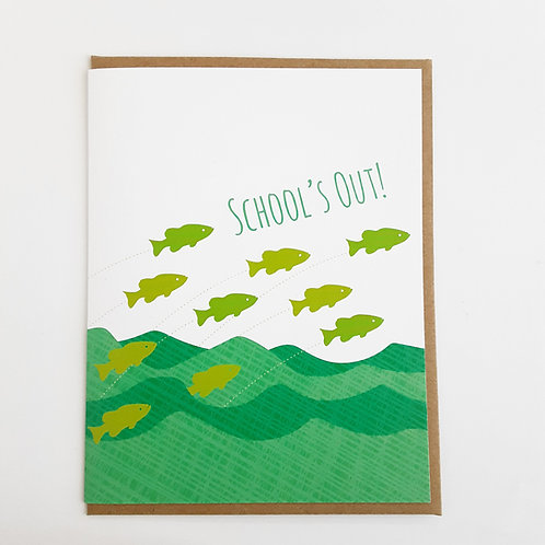 School's Out! fish