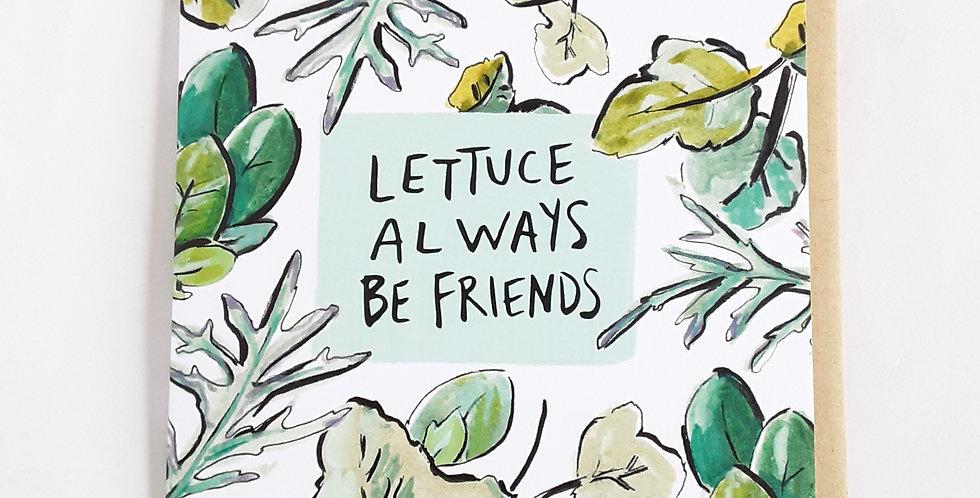 Lettuce Always be Friends
