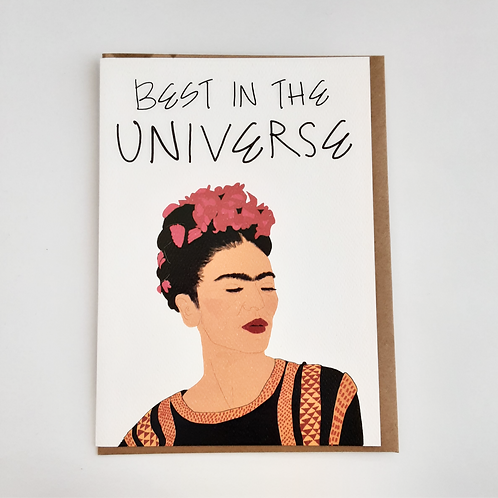 Best in the Universe (Frida Kahlo)