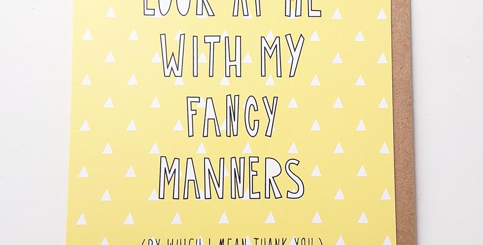 Fancy Manners