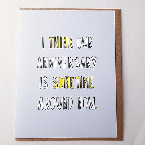 Anniversary Around Now