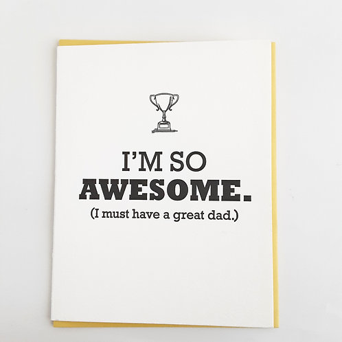 """""""I'm so awesome. (I must have a great dad)."""" with trophy"""