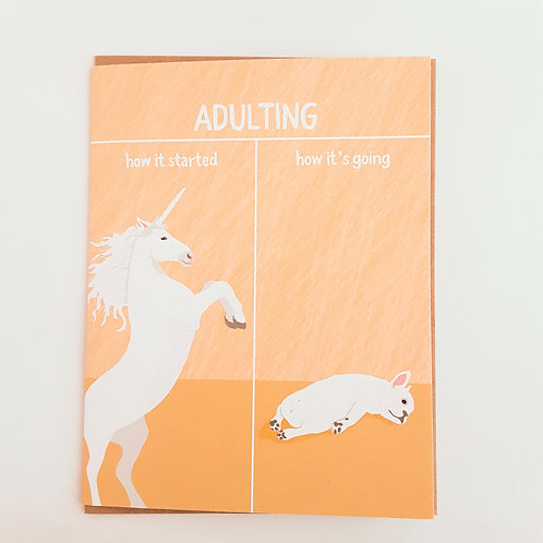 Adulting, how it started/how it's going